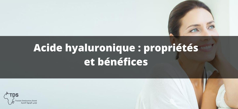avantage et propriétés acide hyaluronique